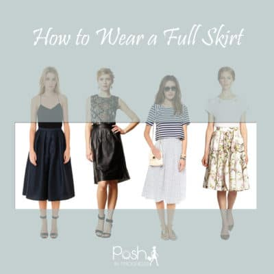 You Need To Know How to Wear a Full Skirt