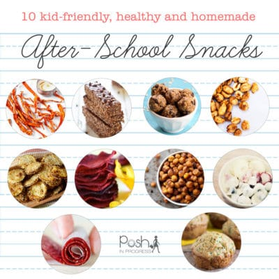10 Kid Friendly Healthy Afterschool Snacks