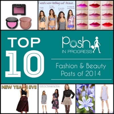 top ten fashion and beauty posts 2014