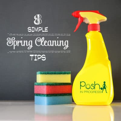 8 Simple Spring Cleaning Tips